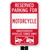 Reserved Parking For Motorcycle Vehicles Tow Away Signs