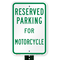 Parking Space Reserved For Motorcycle Signs