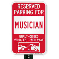 Reserved Parking For Musician Vehicles Tow Away Signs