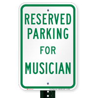 Novelty Parking Space Reserved For Musician Signs