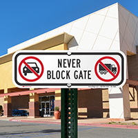 Never Block Gate, No Parking Signs