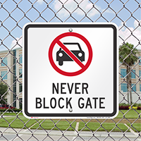 Never Block Gate Parking Restriction Signs