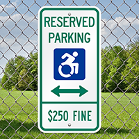 Reserved Parking $250 Fine Signs With ISA Icon