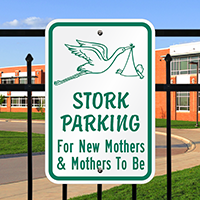 Stork Parking Mothers Signs
