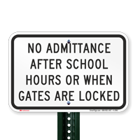 No Admittance After School Hours Signs