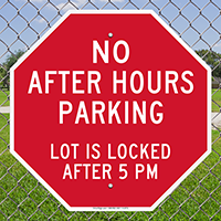 No After Hours Parking Lot Locked 5PM Signs