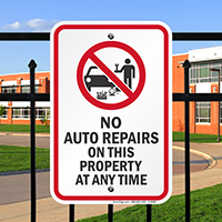 No Auto Repairs On This Property Signs