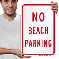 NO BEACH PARKING Signs