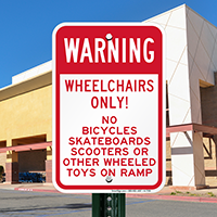 Warning Wheelchairs Only Signs