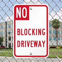 NO BLOCKING DRIVEWAY Sign