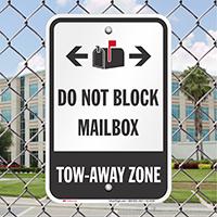 Do Not Block Mailbox Tow-Away Zone Bidirectional Signs