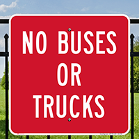 No Buses Or Trucks Signs