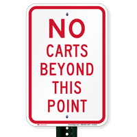 No Carts Beyond This Point Signs
