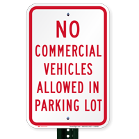 No Commercial Vehicles Allowed In Parking Lot Signs