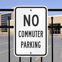 NO COMMUTER PARKING Signs