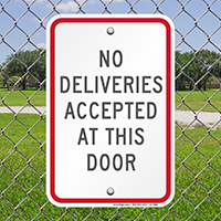 No Deliveries Accepted At This Door Signs
