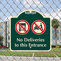 No Deliveries To This Entrance Signature Sign