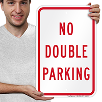 NO DOUBLE PARKING Signs