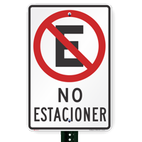 No Estacionar Spanish Parking Sign