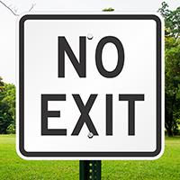 NO EXIT Aluminum Parking Signs