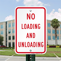 No Loading & Unloading Signs