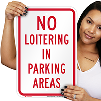 No Loitering In Parking Areas Signs
