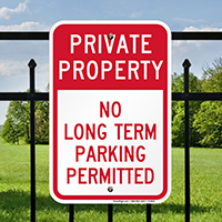 Private Property No Long Term Parking Permitted Signs