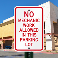 No Mechanic Work Allowed In Parking Signs
