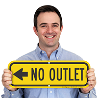 No Outlet Signs, Left Arrow