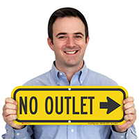 No Outlet Signs, Right Arrow