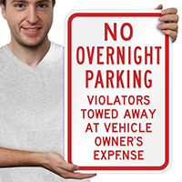 No Overnight Parking Violators Towed Signs