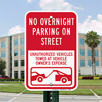 No Overnight Parking On Street, Unauthorized Towed Signs