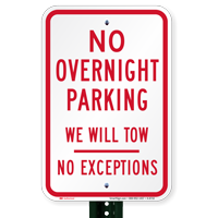 No Overnight Parking, We Will Tow Signs