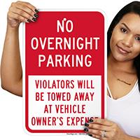 No Overnight Parking, Violators Towed Signs