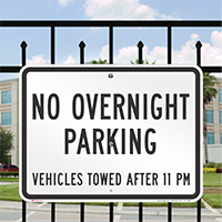 No Overnight Parking, Vehicles Towed Signs