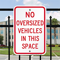 No Oversize Vehicles Parking Lot Signs