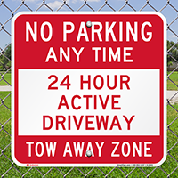 24 Hour Active Driveway,No Parking Sign