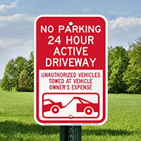 No Parking, Active Driveway, Vehicles Towed Signs