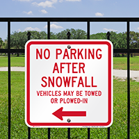 No Parking After Snowfall, Left Arrow Signs