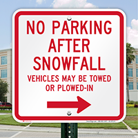 No Parking After Snowfall, Right Arrow Signs