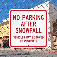 No Parking After Snowfall, Vehicles Towed Signs