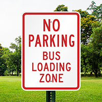 No Parking Bus Loading Zone Signs