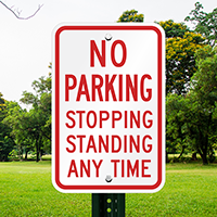 No Parking Stopping Standing Anytime Signs