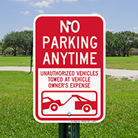No Parking Anytime, Unauthorized Vehicles Towed Signs