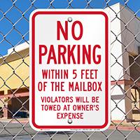 No Parking Around Mailbox, Violators Towed Signs