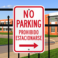 Bilingual No Parking Signs With Right Arrow