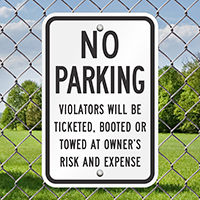 No Parking Violators Ticketed, Booted Or Towed Signs