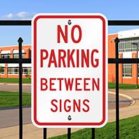 NO PARKING BETWEEN Sign