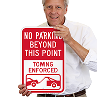 No Parking Beyond This, Towing Enforced Signs