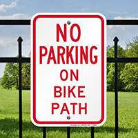 NO PARKING ON BIKE PATH Signs